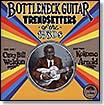 Bottleneck Guitar Trendsetters of the 1930s lp (Yazoo)