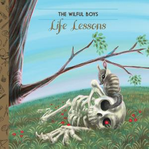 Wilful Boys - Life Lessons lp [Homeless]