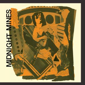 Midnight Mines - If You Can't Find A Partner... lp