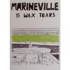 Marineville - 15 Wax Tears cs (Epic Sweep Records)