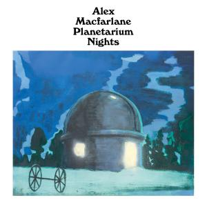 "Alex Macfarlane - Planetarium Nights 7"" (Hobbies Galore)"