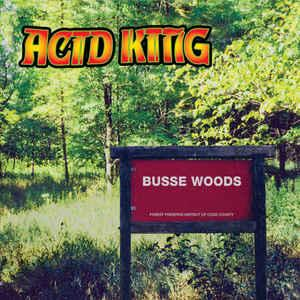 Acid King - Busse Woods lp (Riding Easy)