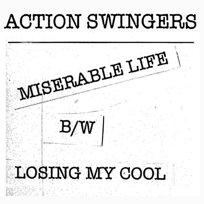 "Action Swingers - Miserable Life 7"" (Total Punk)"