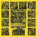 Amanaz - Africa dbl lp (Now-Again)