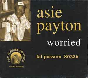 Asie Payton - Worried cd (Fat Possum)