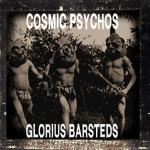 Cosmic Psychos - Glorious Barsteds lp (Pitshark FRANCE)