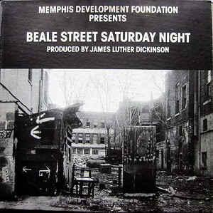 Beale Street Saturday Night lp (Memphis Development Foundation)