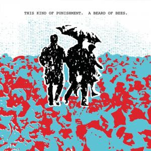 This Kind of Punishment - A Beard of Bees lp (Superior Viaduct)
