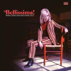 Bellissima! More 1960s She Pop From Italy lp (Ace)