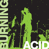 "Acid - Burning 7"" BLACK WAX (Buttercap Records)"