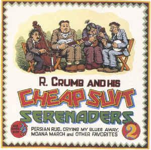 R.Crumb & His Cheap Suit Serenaders - Number 2 lp (Blue Goose)