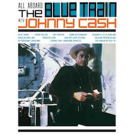 Johnny Cash - All Aboard The Blue Train lp (DOL)