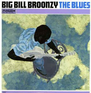 Big Bill Broonzy - The Blues lp (Scepter)
