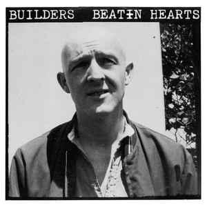 Builders - Beatin Hearts lp (Grapefruit)