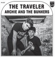 "Archie & the Bunkers - The Traveler/Looking 7"" (Norton)"
