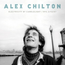 Alex Chilton - Electricity By Candlelight lp (Bar None Records)