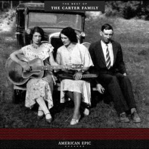 Carter Family - American Epic The Best of lp (Third Man)