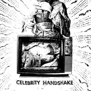 "Celebrity Handshake - That's Showbiz Baby! 7"" (Eastern Prawn)"