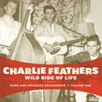 Charlie Feathers - Wild Side of Life lp (Norton)