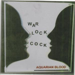 "Aquarian Blood - Warlock Cock 7"" (Pelican Pow Wow)"