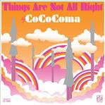 CoCoComa - Things Are Not All Right cd (Goner)
