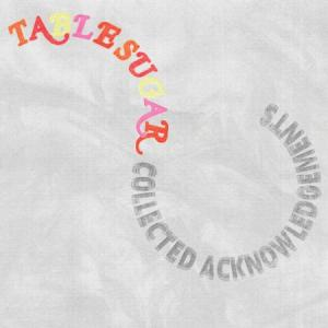 Table Sugar - Collected Acknowledgements lp (Stucco)