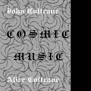 John Coltrane / Alice Coltrane - Cosmic Music lp (SV)
