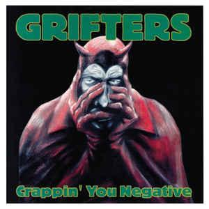 Grifters - Crappin' You Negative cd (Fat Possum)