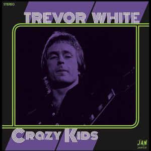 "Trevor White - Crazy Kids 7"" (Just Add Water)"