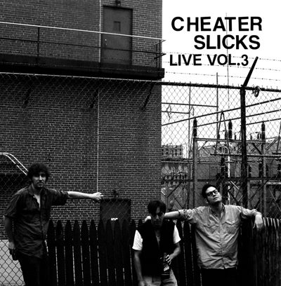 Cheater Slicks - Live Volume 3 (Columbus Discount)