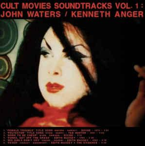 Cult Movies Soundtracks Vol.1 John Waters Kenneth Anger lp