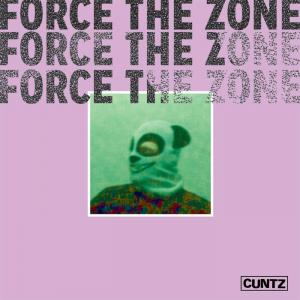Cuntz - Force The Zone lp (Homeless, Australia)