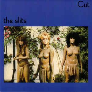 The Slits - Cut lp [Island Records]