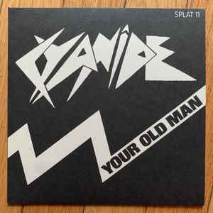 "Cyanide - Your Old Man/Fireball 7"" [Splattered Records]"