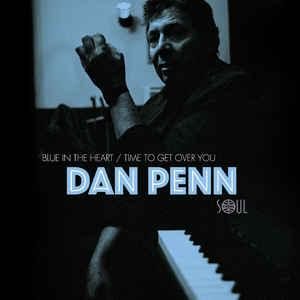 "Dan Penn - Blue In The Heart 7"" [Soul 4 Real]"