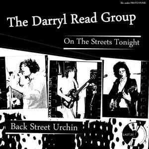 "Darryl Read Group - On The Streets Tonight 7"" [Last Year's Youth"