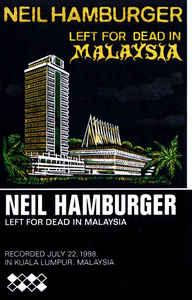 Neil Hamburger - Left For Dead In Malaysia cassette (DragCity)