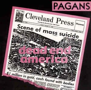"Pagans - Dead End America/Little Black Egg 7"" (Breakout)"