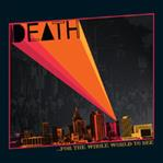 Death - For the Whole World To See lp (Drag City)