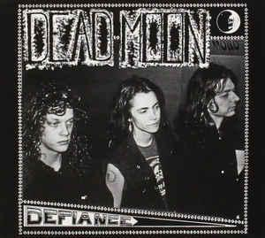 Dead Moon - Defiance cd (M'Lady's)