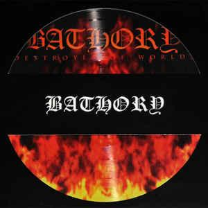Bathory - Destroyer of Worlds picture disc lp (Black Mark )