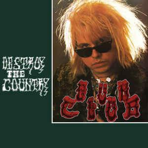 Gun Club - Destroy The Country lp (Cleopatra)