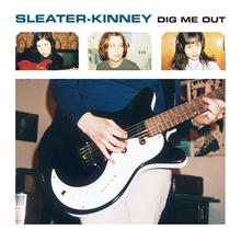 Sleater-Kinney - Dig Me Out lp (Sub Pop)
