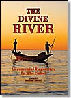 Divine River - Ceremonial Pageantry In The Sahel dvd