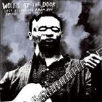 Wolf's At The Door - Lost Recordings lp (Sutro Park)