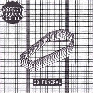 "Draggs - 3D Funeral 7"" [Goodbye Boozy Records]"