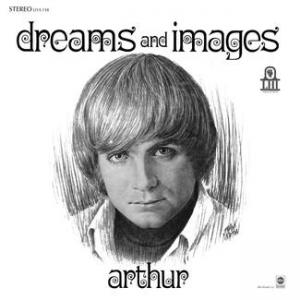 Arthur - Dreams and Images lp (Light In The Attic )