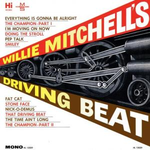 Willie Mitchell - Driving Beat lp (Hi/Fat Possum)