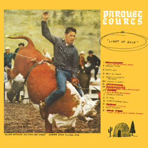 Parquet Courts - Light Up Gold lp (Dull Tools-WYR)