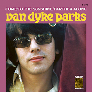 "Van Dyke Parks - Come To the Sunshine 7"" (Sundazed)"